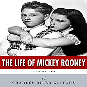 American Legends: The Life of Mickey Rooney Audiobook