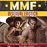 Filling Her Holes: MMF Bisexual Erotica | Ariana Young