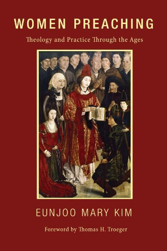 By Eunjoo Mary Kim Women Preaching: Theology and Practice Through the Ages [Paperback]