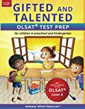 img - for Gifted and Talented OLSAT Test Prep: Gifted test prep book for the OLSAT; Workbook for children in preschool and kindergarten (Gifted Games) book / textbook / text book