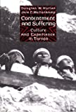 Contentment and Suffering : Culture and Experience in Toraja, Hollan, Douglas W. and Wellenkamp, Jane C., 0231084234