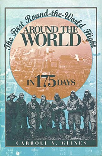 (Around the World in 175 Days: The First Round-the-World Flight)