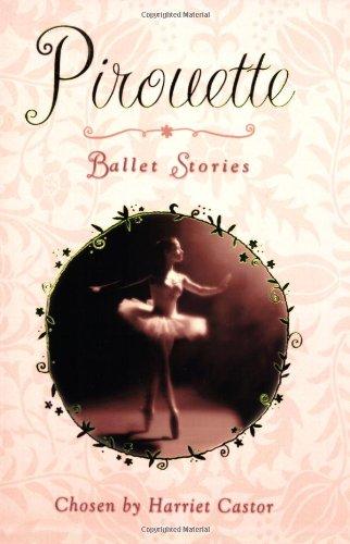 Pirouette: Ballet Stories