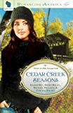 Cedar Creek Seasons (Romancing America)