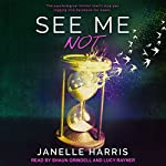 See Me Not | Janelle Harris