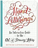 Hand-Lettering (An Interactive Guide to the Art of Drawing Letters)