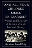 And All Your Children Shall Be Learned, Shoshana Pantel Zolty, 1568210299