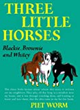 img - for Three Little Horses book / textbook / text book