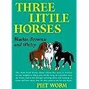 Three Little Horses