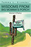 Wisdoms from Big Momma's Porch, Tammy Crowder, 0595281850