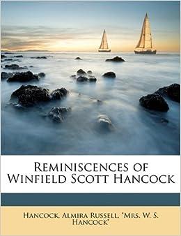 Book Reminiscences of Winfield Scott Hancock
