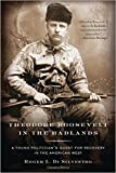 img - for Theodore Roosevelt in the Badlands book / textbook / text book