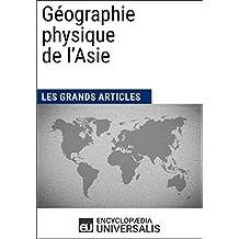 Géographie physique de l'Asie (French Edition)