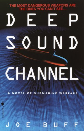 Deep Sound Channel: A Novel of Submarine Warfare cover