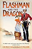 Flashman and the Dragon (The Flashman Papers, Book 10)