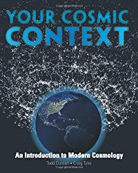 Your Cosmic Context: An Introduction to Modern Cosmology