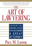 Art of Lawyering, Paul M. Lisnek, 1572486953