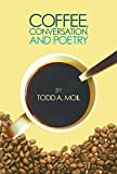 Coffee, Conversation, and Poetry