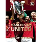 Manchester United: The Biggest and the Best (World Soccer Legends)
