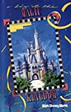 A Day At The Magic Kingdom (Walt Disney Attractions Presents)
