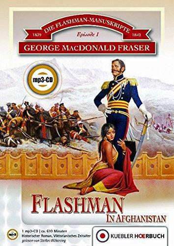 Flashman in Afghanistan: Historischer RomanHörbuch, mp3-CD (Die Flashman-Manuskripte)