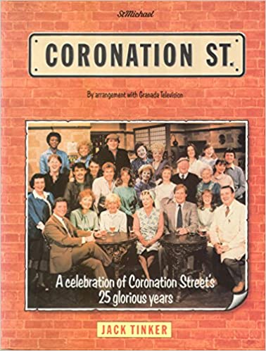 Book CORONATION STREET....By arrangement with Granada Television... A celebration of Coronation Street's 25 glorious years