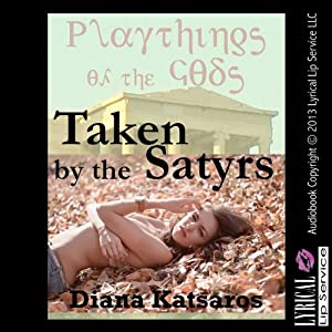 Taken by the Satyrs Audiobook