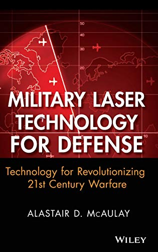 (Military Laser Technology for Defense: Technology for Revolutionizing 21st Century)