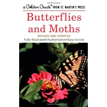 Butterflies and Moths: A Fully Illustrated, Authoritative and Easy-to-Use Guide