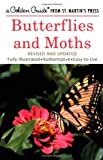 img - for Butterflies and Moths (A Golden Guide from St. Martin's Press) book / textbook / text book