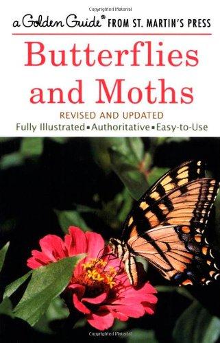 Butterflies and Moths (A Golden Guide from St. Martin's Press) from Golden Guides