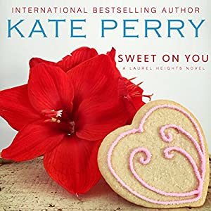 Sweet On You Audiobook