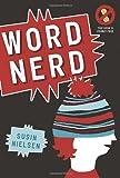 Word Nerd, Susin Nielsen, 088776875X