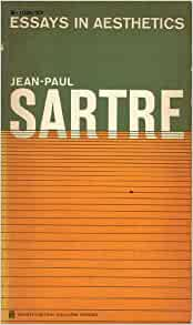 essays in aesthetics jean-paul sartre Get this from a library essays in aesthetics [jean-paul sartre wade baskin.