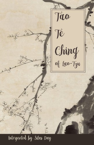 Tao Te Ching of Lao-Tzu: (Tao, Tao Te Ching, Basic Taoism, Zen)