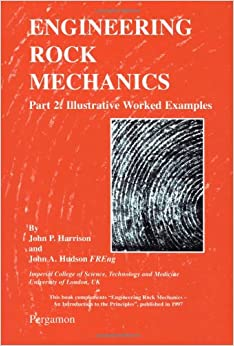 Engineering Rock Mechanics: Part 2: Illustrative Worked Examples (Pt. 2)