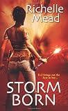 Storm Born, Richelle Mead, 1420100963