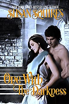 One With the Darkness (The Companion Series Book 6) by [Squires, Susan]