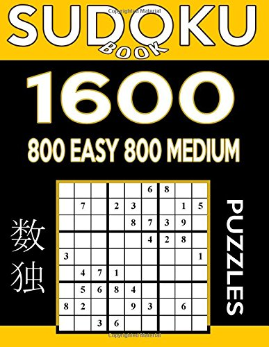 Sudoku Book 1,600 Puzzles, 800 Easy and 800 Medium: Bargain Size Sudoku Puzzle Book With Two Levels of Difficulty To Improve Your Game (Sudoku Book Series) (Volume 62)