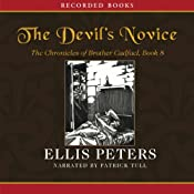 The Devil's Novice: The Eighth Chronicle of Brother Cadfael | Ellis Peters