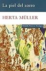 La piel del zorro par Müller