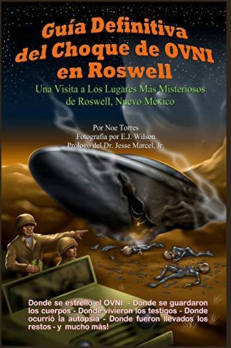Libro : Guia Definitiva Del Choque De Ovni En Roswell: Un...