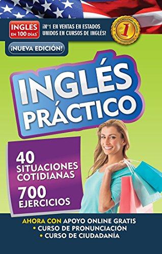 Inglés en 100 días - Inglés práctico / English in 100 Days - Practical English (Spanish Edition)