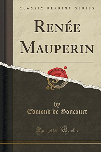 Renee Mauperin (Classic Reprint)