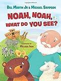 Noah, Noah, What Do You See?