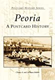 Peoria: A Postcard History