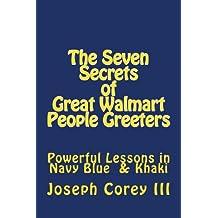 Seven Secrets of Great Walmart People Greeters