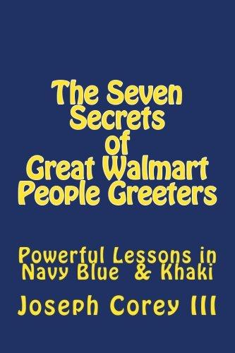 Seven Secrets of Great Walmart People Greeters -
