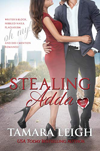 STEALING ADDA: A Head Over Heels Contemporary Romance by [Leigh, Tamara]
