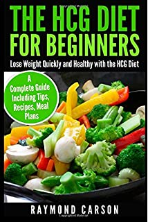 Hcg diet hcg diet plan hcg diet cookbook with 50 hcg diet the hcg diet for beginners lose weight quickly and healthy with the hcg diet forumfinder Images